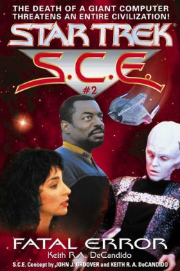 Star Trek S.C.E. #2: Fatal Error