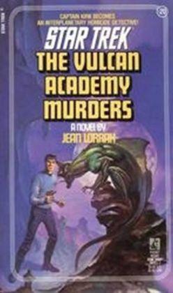 Star Trek #20: The Vulcan Academy Murders