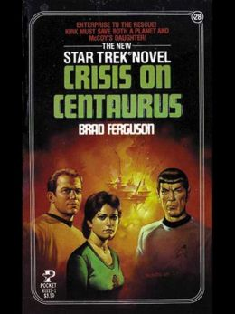 Star Trek #28: Crisis on Centaurus