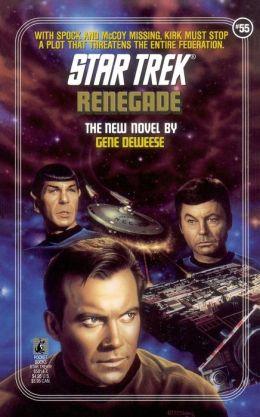 Star Trek #55: Renegade