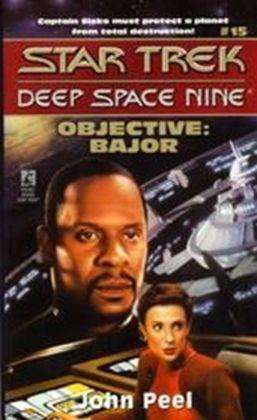 Star Trek Deep Space Nine #15: Objective: Bajor