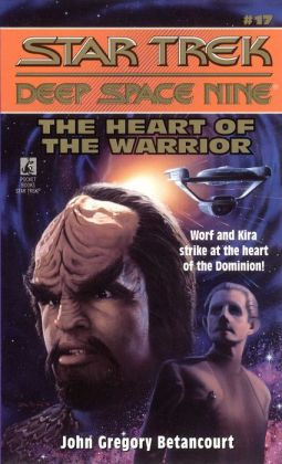 Star Trek Deep Space Nine #17: The Heart of the Warrior