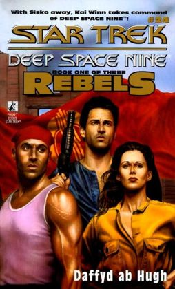 The Star Trek Deep Space Nine #24: Rebels #1: The Conquered
