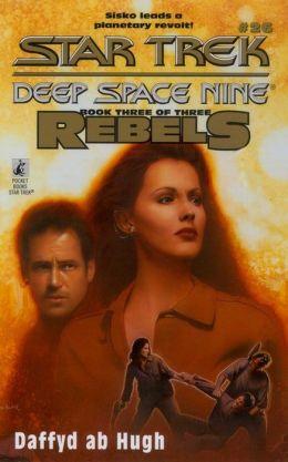 Star Trek Deep Space Nine #26: Rebels #3: The Liberated