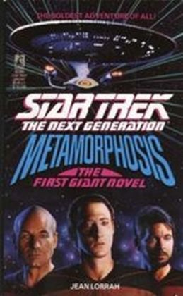Star Trek The Next Generation: Metamorphosis