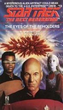 Star Trek The Next Generation#13: The Eyes of the Beholders