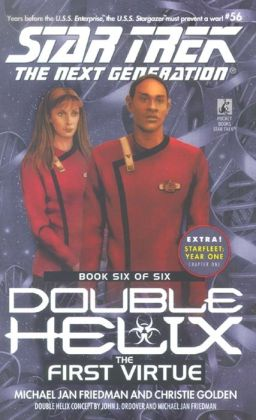 Star Trek The Next Generation #56: Double Helix #6: The First Virtue