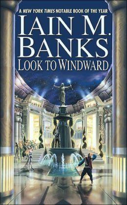 Look to Windward (Culture Series #6)