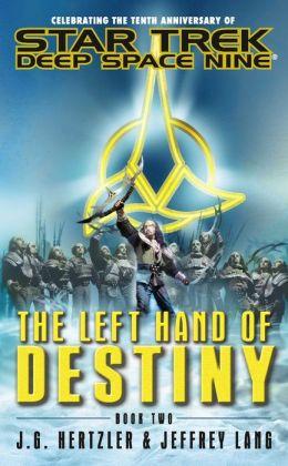 Star Trek Deep Space Nine: The Left Hand of Destiny #2