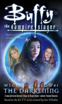 Buffy the Vampire Slayer: The Darkening (Buffy the Vampire Slayer Wicked Willow Series)