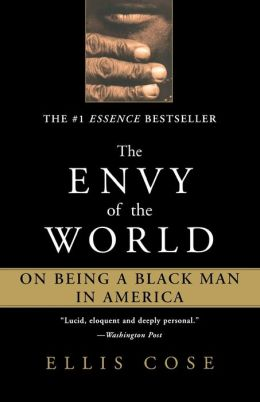 Envy of the World: On Being a Black Man in America