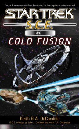 Star Trek S.C.E. #6: Cold Fusion