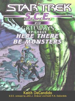 Star Trek S.C.E. #10: Here There Be Monsters