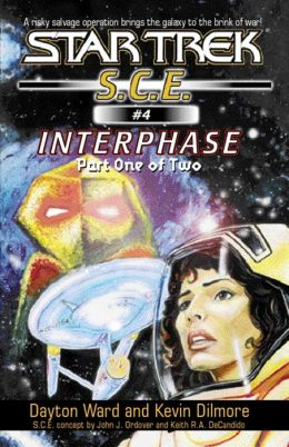 Star Trek S.C.E. #4: Interphase #1