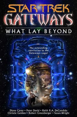 Star Trek Gateways #7: What Lay Beyond
