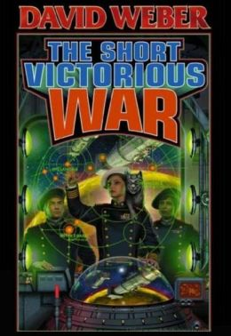 The Short Victorious War (Honor Harrington Series #3)