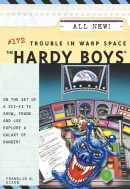 Trouble in Warp Space (Hardy Boys Series #172)