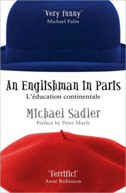 An Englishman in Paris: L'Education Continentale