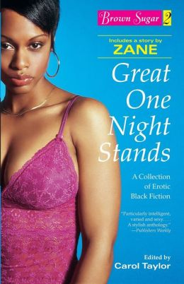 Brown Sugar 2: Great One Night Stands - A Collection of Erotic Black Fiction