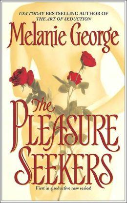 The Pleasure Seekers (Pleasure Seekers Series)