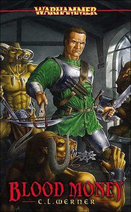 Blood Money; A Warhammer Novel