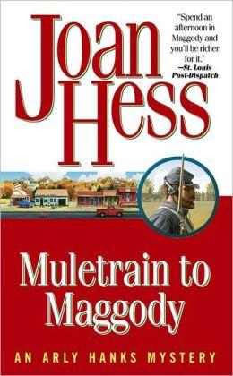 Muletrain to Maggody (Arly Hanks Series #14)