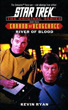 Star Trek Errand of Vengeance #3: River of Blood