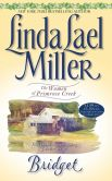 Linda Lael Miller - Bridget (Women of Primrose Creek Series #1)