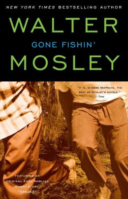 Gone Fishin' (Easy Rawlins Series #6)