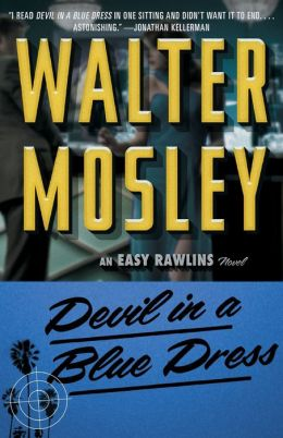 Devil in a Blue Dress (Easy Rawlins Series #1)