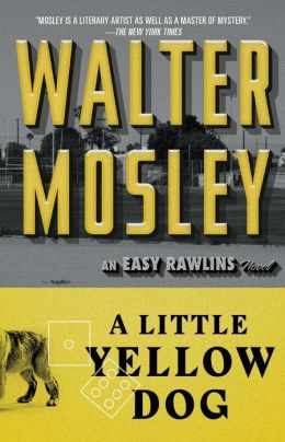 A Little Yellow Dog (Easy Rawlins Series #5)