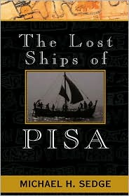 Lost Ships of Pisa: A Sea Adventure
