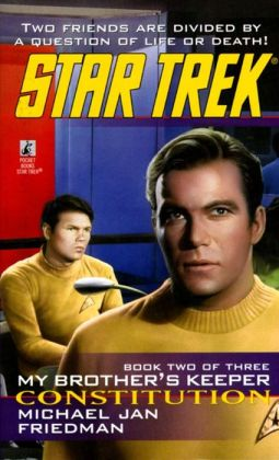 Star Trek #86: My Brother's Keeper #2: Constitution