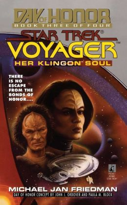 Star Trek Voyager: Day of Honor #3: Her Klingon Soul