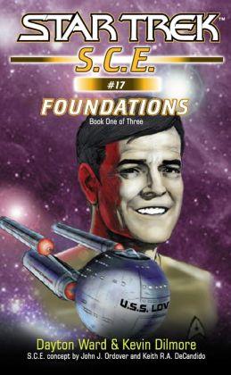 Star Trek S.C.E. #17: Foundations Book 1