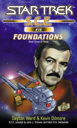 Star Trek S.C.E. #19: Foundations Book 3