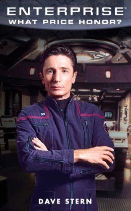Star Trek Enterprise: What Price Honor?