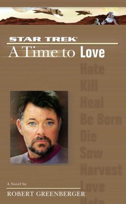 Star Trek The Next Generation: A Time to Love