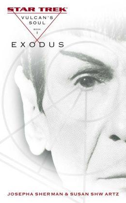 Star Trek Vulcan's Soul #1: Exodus