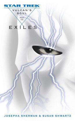 Star Trek Vulcan's Soul #2: Exiles