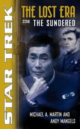 Star Trek The Lost Era #1 - 2298: The Sundered