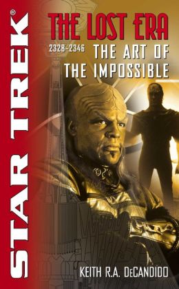Star Trek The Lost Era #3 - 2328-2346: The Art of the Impossible