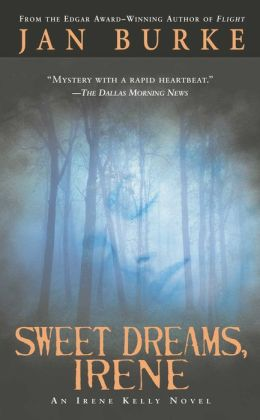 Sweet Dreams, Irene (Irene Kelly Series #2)
