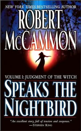 Speaks the Nightbird, Volume I: Judgment of the Witch