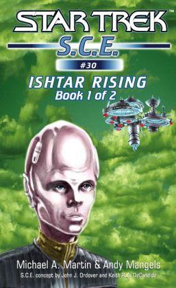 Star Trek S.C.E. #30: Ishtar Rising #1