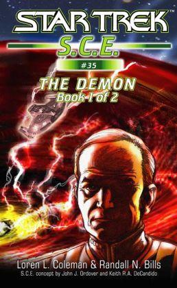 Star Trek S.C.E. #35: The Demon, Book 1