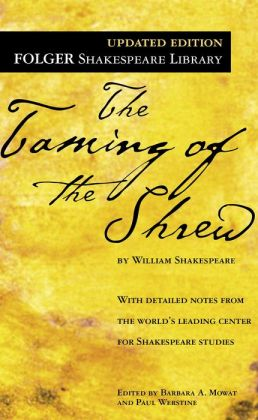 The Taming of the Shrew (Folger Shakespeare Library Series)