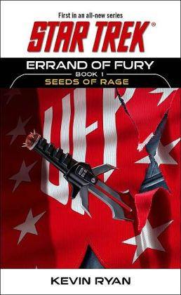 Star Trek Errand of Fury #1: Seeds of Rage