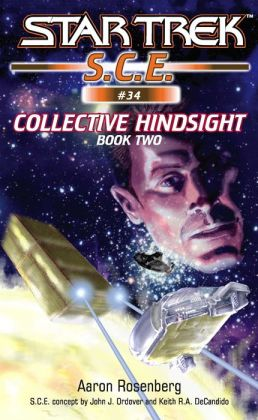 Star Trek S.C.E. #34: Collective Hindsight, Book 2