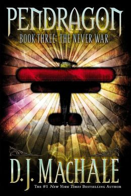 The Never War (Pendragon Series #3)